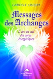 Carolle Crispo dans AUTEURS A CONNAITRE message-des-archanges