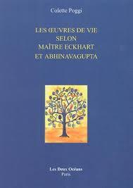 Les Œuvres de vie selon Maître Eckhart et Abhinavagupta  dans APPRENDS-MOI oeuvres-de-vie